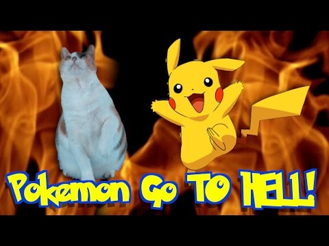 Pokemon Go... TO HELL!