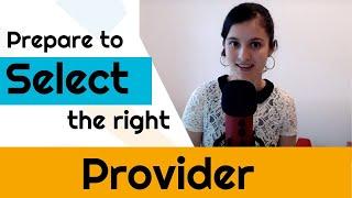 Prepare to SELECT the right PROVIDER