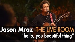 "Jason Mraz - ""Hello, You Beautiful Thing"" (Live @ Mraz Organics' Avocado Ranch)"