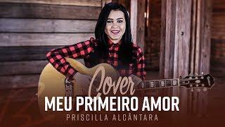 """Idma Brito - Cover """"Meu primeiro amor"""" (Priscilla Alcantara)"""