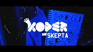 Koder Feat Skepta - Zone Again (Produced By BlameBlame) @Officialkoder