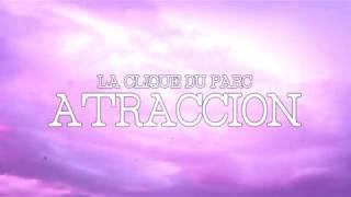 La Clique Du Parc - Atraccion (Beat/Instrumental) [Sold/Vendido]