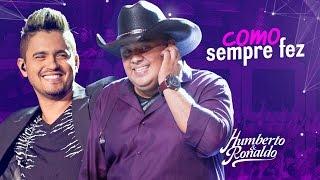 Humberto & Ronaldo - Como Sempre Fez ( DVD Playlist )