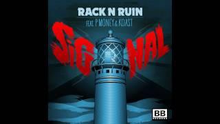RackNRuin - Signal ft. P Money & Koast (Torqux & Twist Remix)