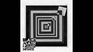 Falling Infinite - Black Math