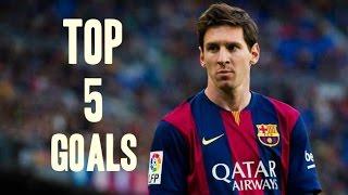 Lionel Messi ● Top 5 Best Goals ever in his Career   HD