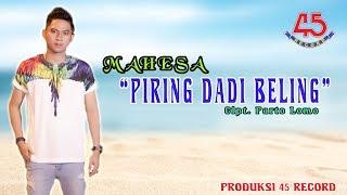 Piring Dadi Beling - Mahesa