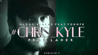Białas - Chris Kyle (ft. Fonope, prod. Lanek) [Klik Klak #7]