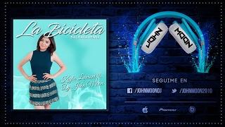 LA BICICLETA - Keyla Lencioni Ft. DJ John Moon (Bachata Remix)