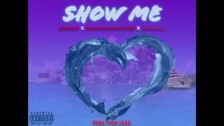 Show Me - Sinner x Skinnyfromthe9 x Senibill (Prod. Don Juan)
