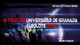 III TRIATLON UNIVERSIDAD DE GRANADA,Albolote 2016 , (ver en hd 1080) width=
