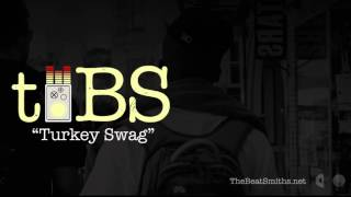 t.BS | Beats | Turkey Swag