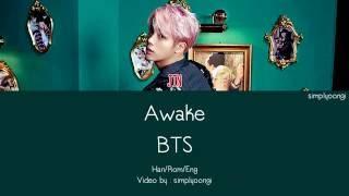 BTS [방탄소년단] - Awake (Color Coded Lyrics | Han/Rom/Eng)