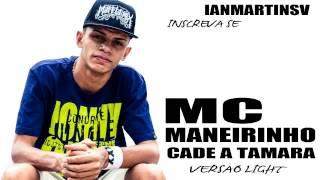Mc Maneirinho - Caraca Cadê a Tamara