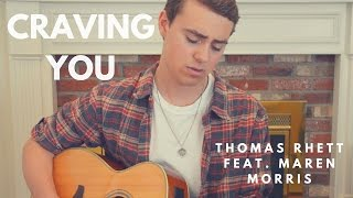 Craving You Thomas Rhett Cover