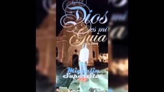 Miguelin Superstar - Dios Es Mi Guia (Prod Dj Bonny)
