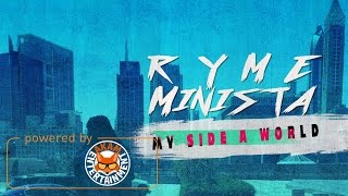 Ryme Minista - My Side A World (MoBay) January 2017
