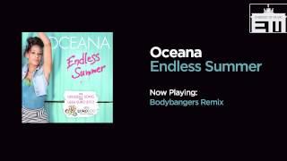 Oceana - Endless Summer (Bodybangers Remix)