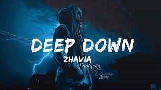 Zhavia - Deep Down (Tradução)