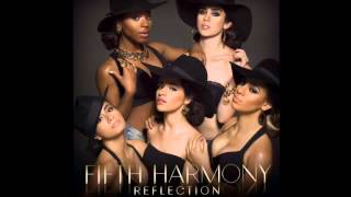 Fifth Harmony : Reflection Audio (READ DISCRIPTION)
