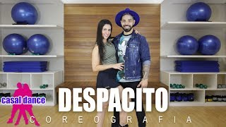 Despacito - Luis Fonsi ft Daddy Yankee | Casal Dance | Coreografia