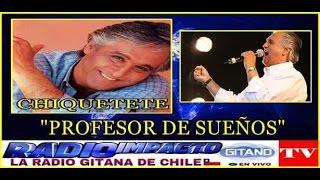 """Chiquetete """"Profesor De Sueños"""""""