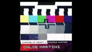 Chloe Martini - Change Of Heart ft. Chiara Hunter (Official Audio)