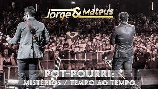 Jorge e Mateus - Mistérios Tempo Ao Tempo - [Novo DVD Live in London] - (Clipe Oficial)