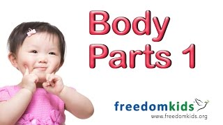 BODY PARTS Part 1 |  Freedom Kids