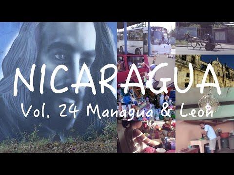[24 Hours Project] Vol. 24 Managua-Leon, Nicaragua
