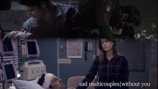 sad multicouples|Without You