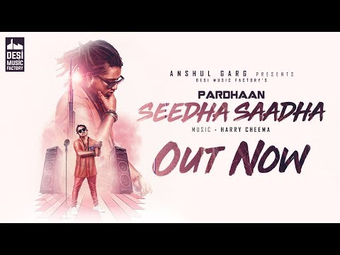 SEEDHA SAADHA LYRICS - Pardhaan
