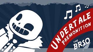 Undertale - Premonition Orchestra