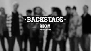 Positive Studio - Backstage Riddim