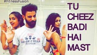 Tu Cheez Badi Hai Mast Zumba Fitness Dance Choreography | Bollywood Workout Choreography