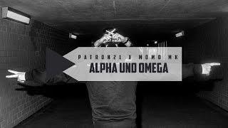 Patron21 x Momo M.K. - ALPHA & OMEGA (prod. by MSP)