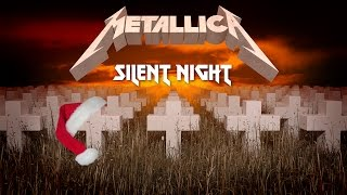 Metallica - Silent Night (Master of Puppets Cover)