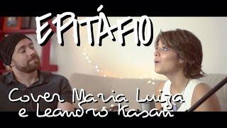 Epitáfio - Titãs (Cover Maria Luiza e Leandro Kasan)