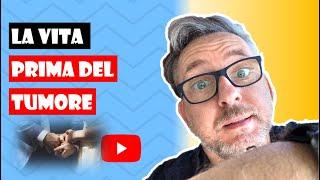 TUMORE COLON FEGATO - La mia VITA PRIMA DELLA DIAGNOSI