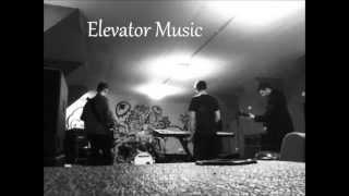 Elevator Music Rehearsal