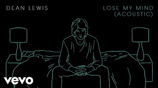 Dean Lewis - Lose My Mind (Acoustic)