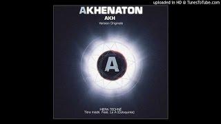 Akhenaton feat. Le A - Hiera techne