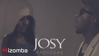 Josy - Provocas