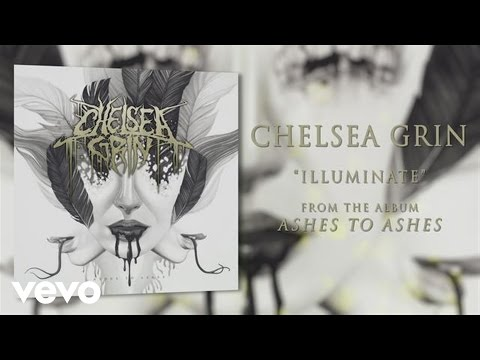 chelsea-grin-illuminate-audio-chelseagrinvevo