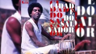"""Gilberto Gil - """"Maracatu Atômico (1ª Versão)"""" - Cidade Do Salvador"""