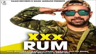 XXX RUM (Full Audio Song) ● BHOORA LITTRAN ● New Punjabi Song 2018 ● HAAਣੀ Records