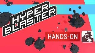 HYPER BLASTER   Hands-On
