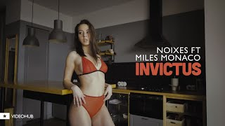 NOIXES ft. Miles Monaco – INVICTUS (VideoHUB) #enjoybeauty