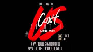 """AE RICH FT DAME.B """" CANT CONTROL US """""""