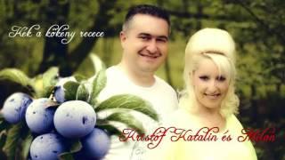Kristóf Katalin és Milan - Kék a kökény recece (Official Audio, 2016)